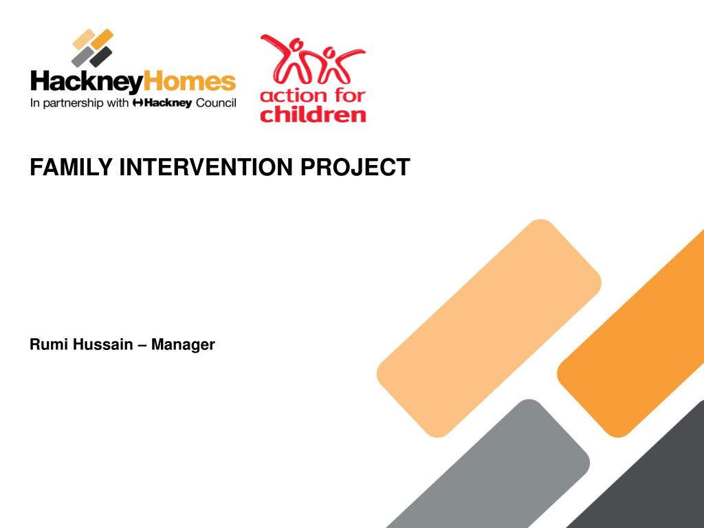 FAMILY INTERVENTION PROJECT