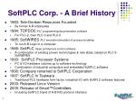 softplc corp a brief history