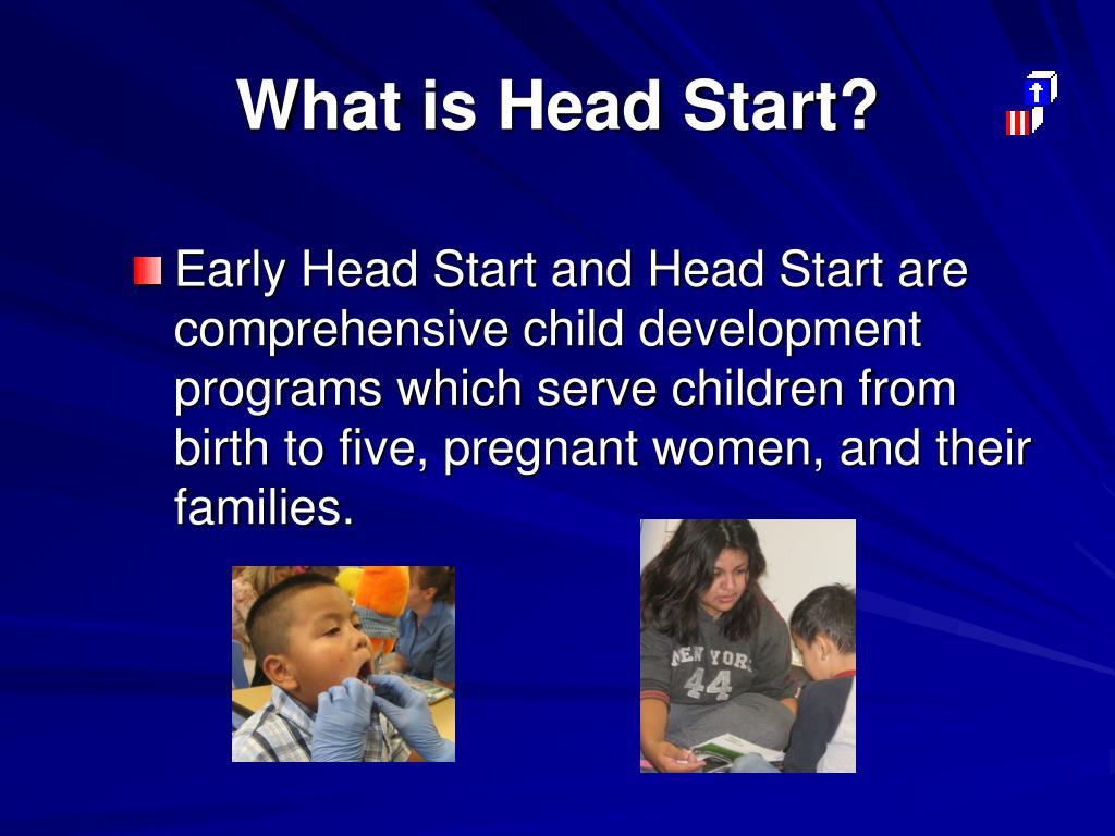 What is Head Start?