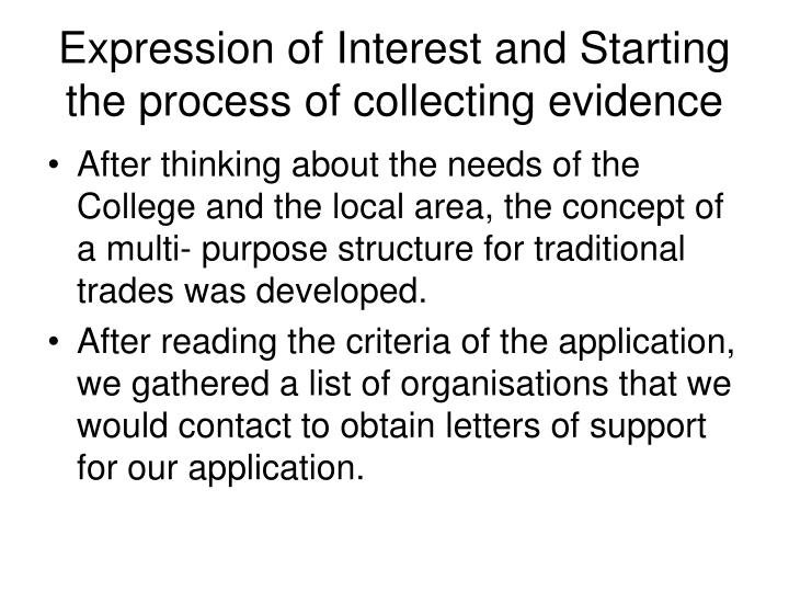 Expression of interest and starting the process of collecting evidence