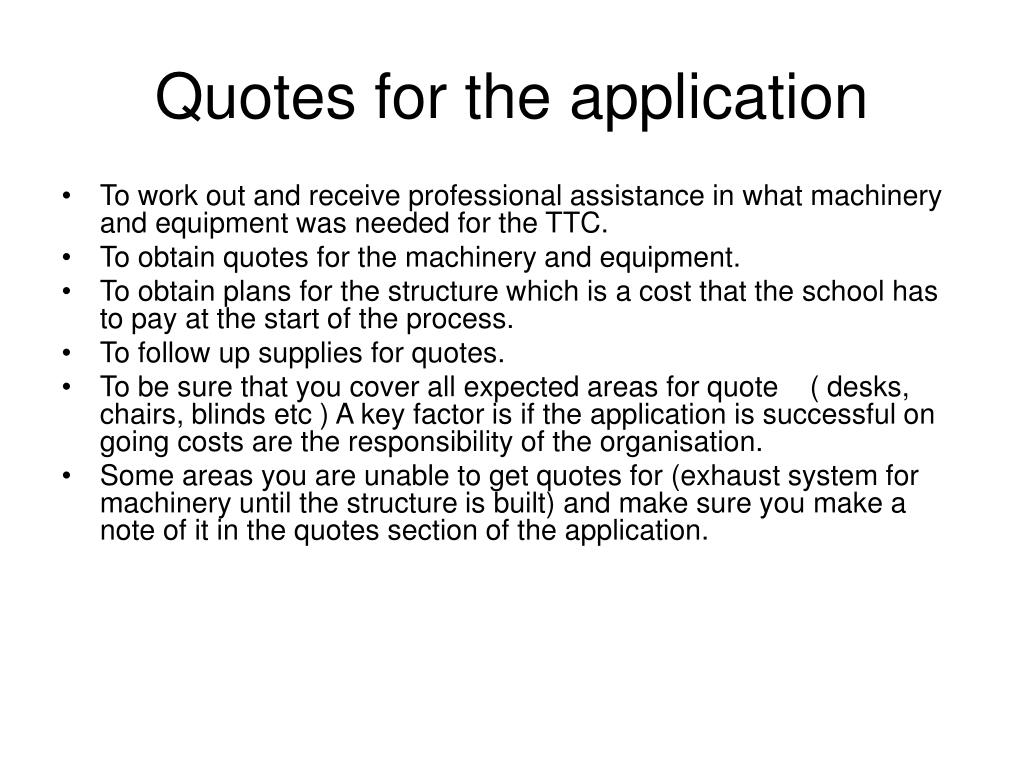 Quotes for the application