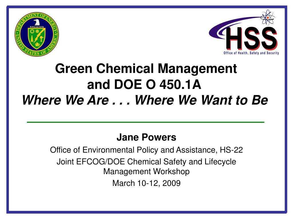 green chemical management and doe o 450 1a where we are where we want to be l.