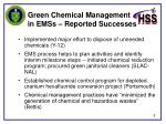 green chemical management in emss reported successes