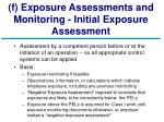 f exposure assessments and monitoring initial exposure assessment