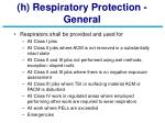 h respiratory protection general