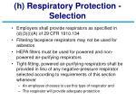 h respiratory protection selection