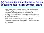 k communication of hazards duties of building and facility owners cont d