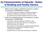 k communication of hazards duties of building and facility owners