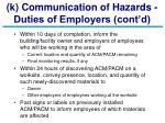 k communication of hazards duties of employers cont d
