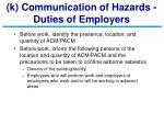 k communication of hazards duties of employers
