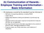 k communication of hazards employee training and information basic information