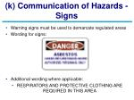 k communication of hazards signs