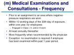m medical examinations and consultations frequency