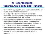 n recordkeeping records availability and transfer