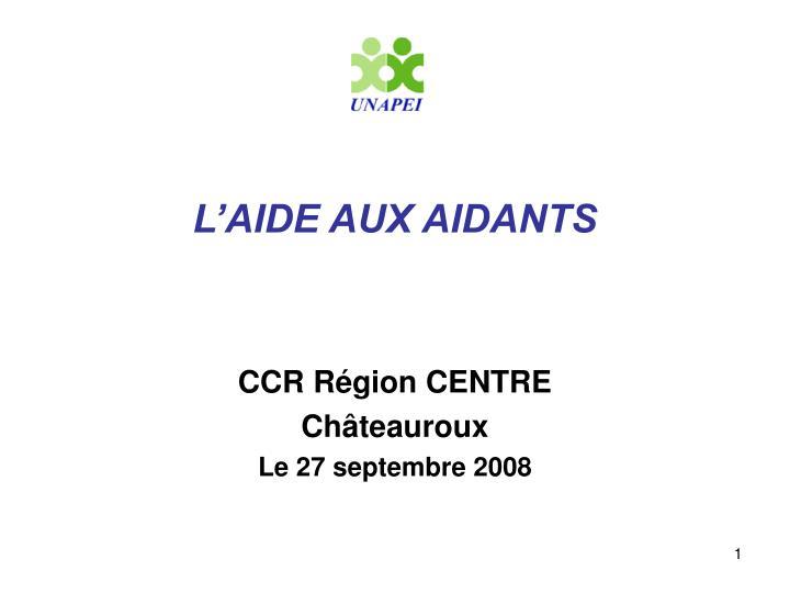 L'AIDE AUX AIDANTS