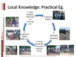 local knowledge practical eg