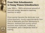 from male schoolmasters to young women schoolteachers