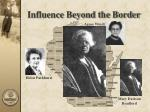 influence beyond the border29
