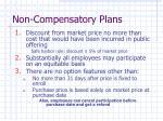 non compensatory plans