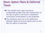 stock option plans deferred taxes