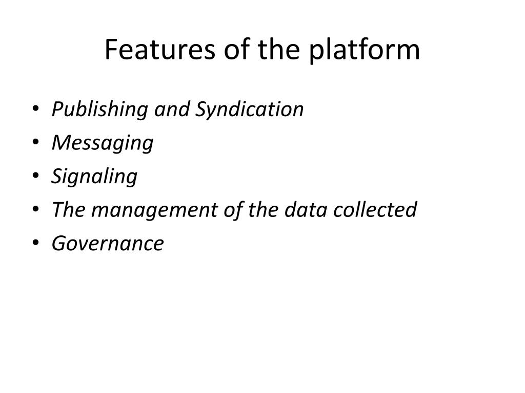 Features of the platform