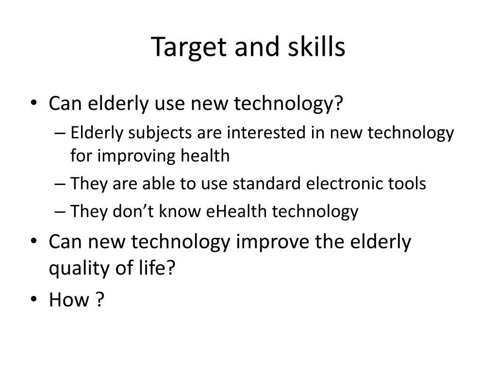 Target and skills