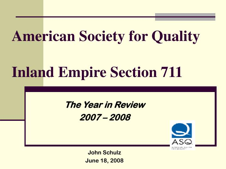 American society for quality inland empire section 711