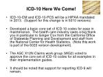 icd 10 here we come