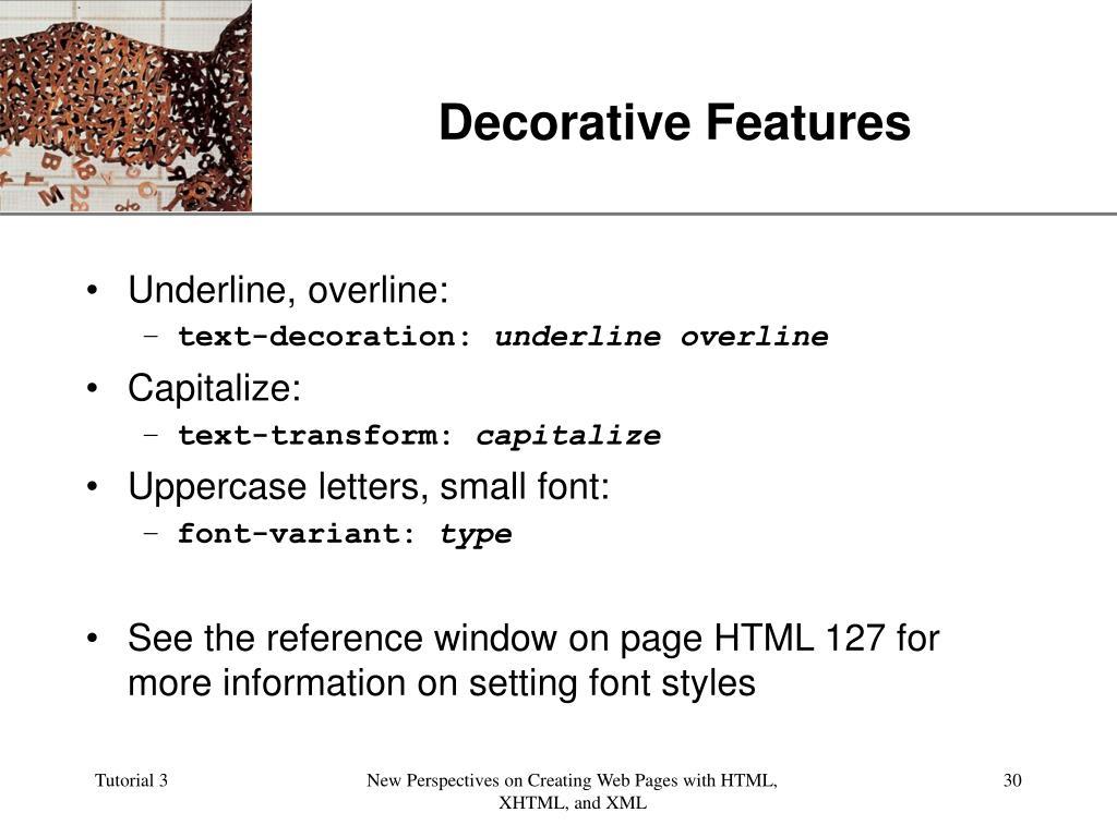 Decorative Features
