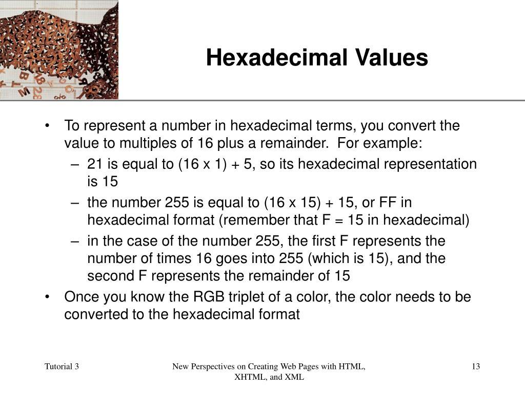 Hexadecimal Values