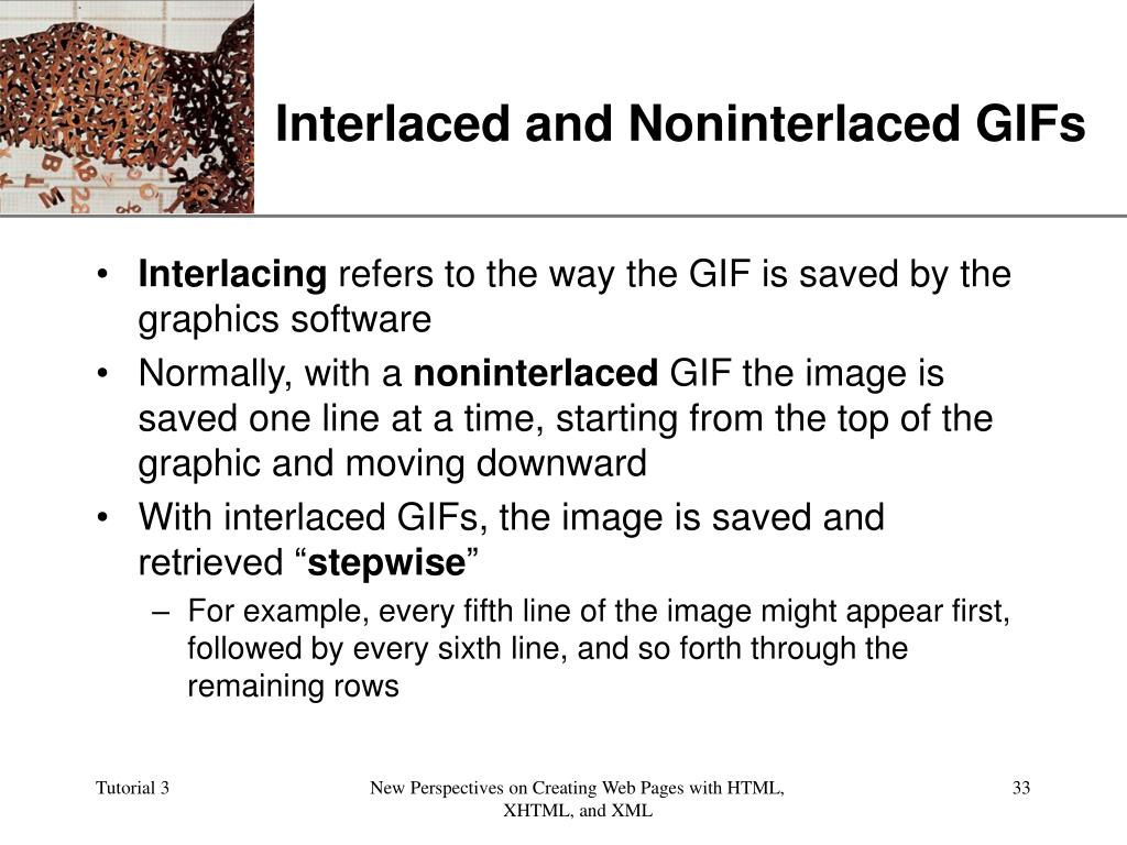 Interlaced and Noninterlaced GIFs