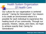 health system organization of health care
