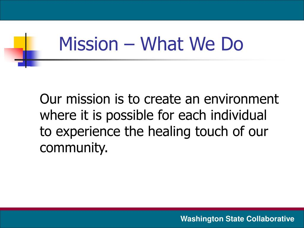 Mission – What We Do