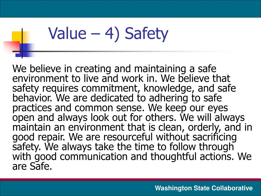 Value – 4) Safety