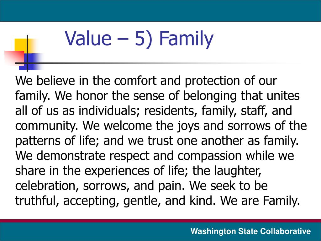 Value – 5) Family