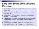 long term effects of the louisiana purchase