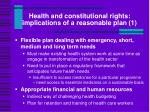 health and constitutional rights implications of a reasonable plan 1