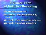 a general form of inductive reasoning2