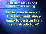 the bottom line for all inductive reasoning