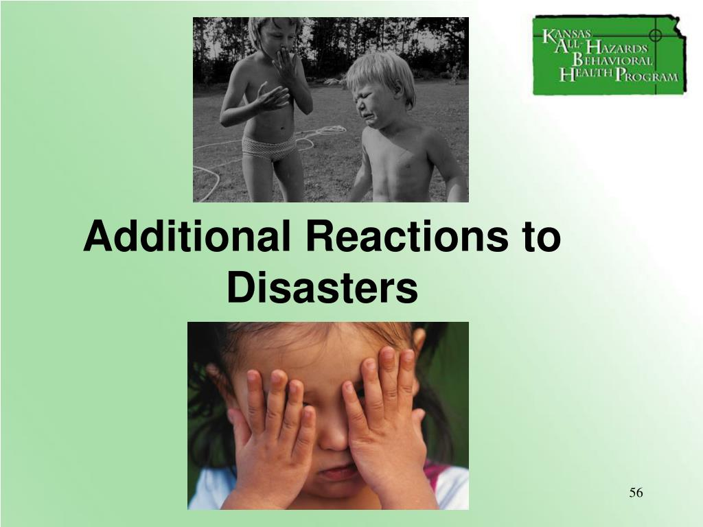 Additional Reactions to Disasters