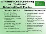 all hazards crisis counseling and traditional behavioral health practice69