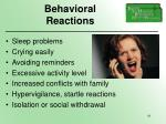 behavioral reactions
