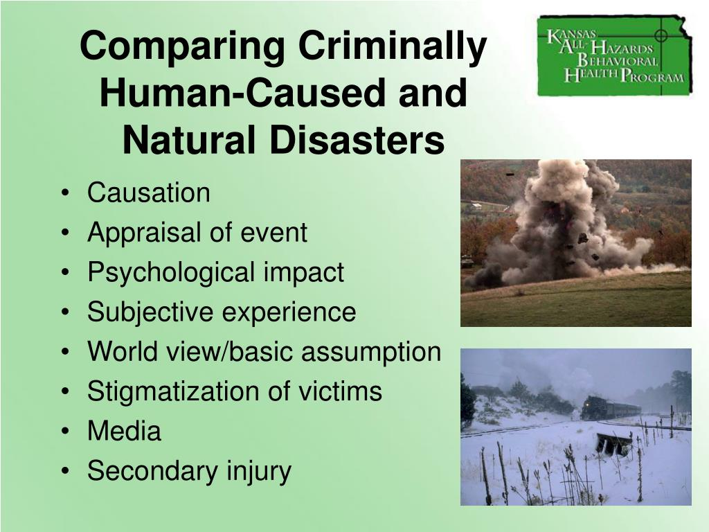 Comparing Criminally   Human-Caused and        Natural Disasters