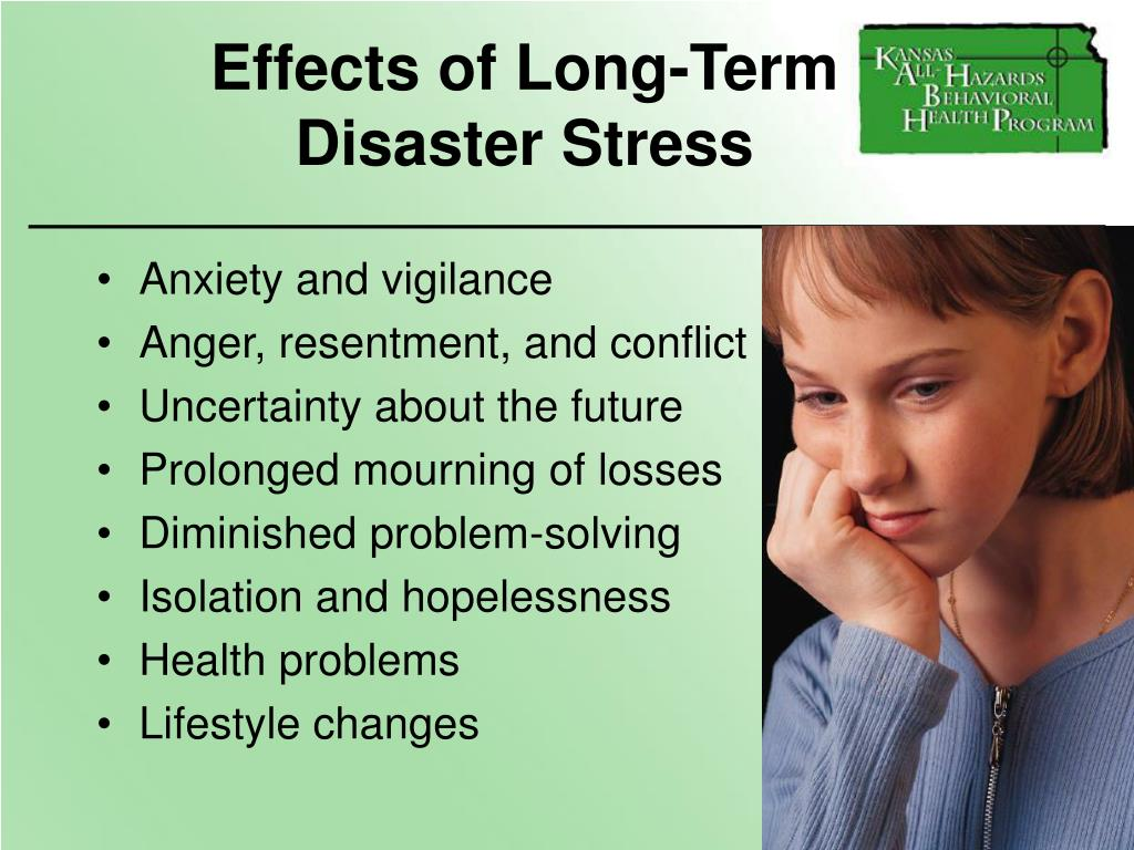 Effects of Long-Term         Disaster Stress