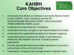 kahbh core objectives