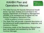 kahbh plan and operations manual