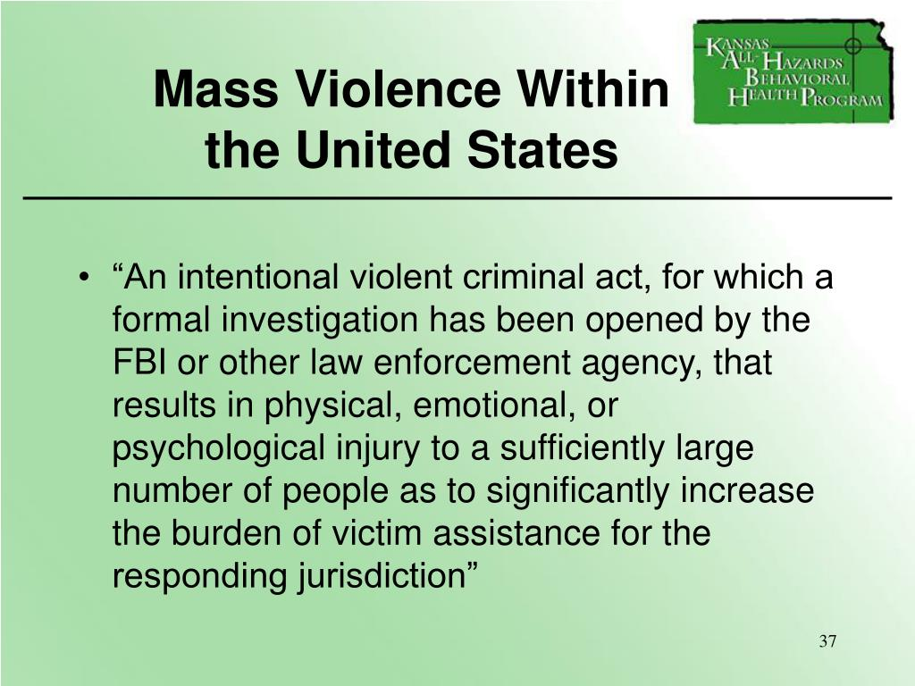 Mass Violence Within            the United States