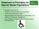 statement of principles for special needs populations