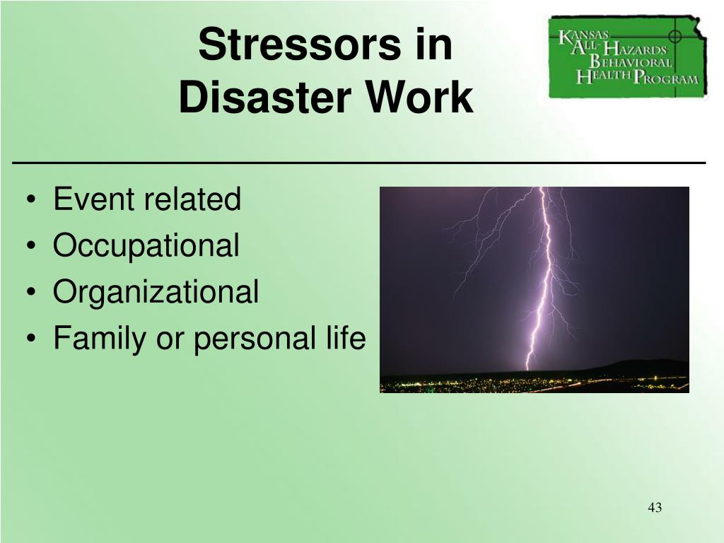 Stressors in              Disaster Work