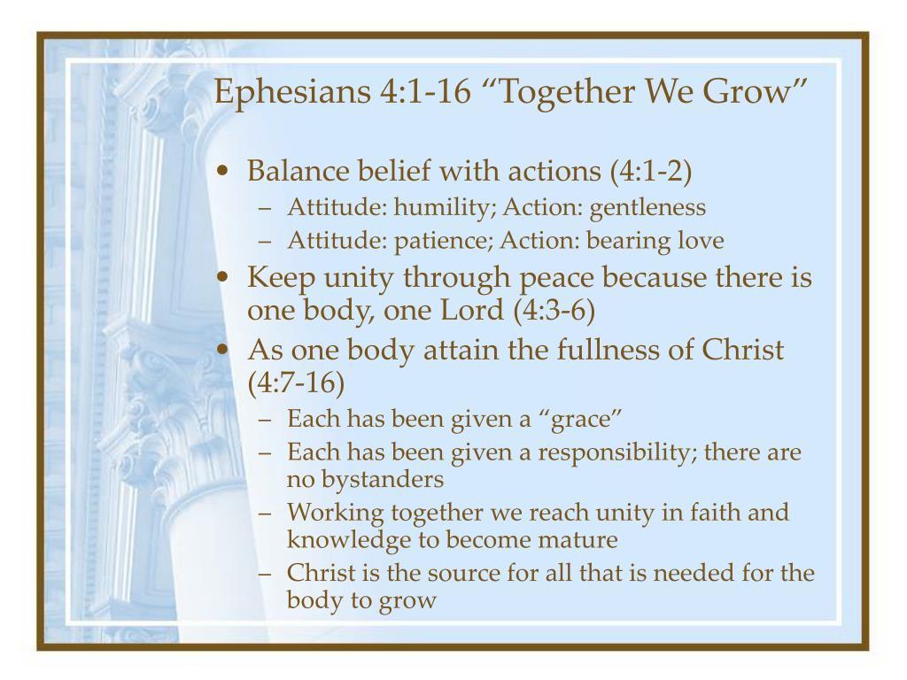"""Ephesians 4:1-16 """"Together We Grow"""""""